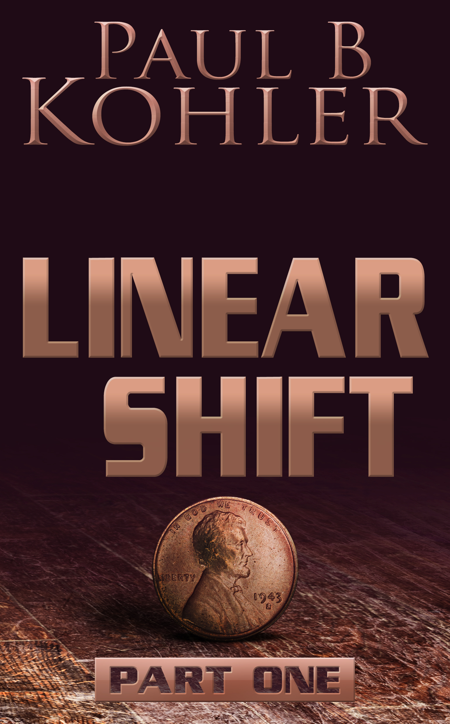 Linear Shift, time travel, peter cooper, paul b kohler, sci-fi