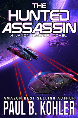 the hunted assassin; paul b kohler; science fiction; sci-fi; thriller; spi-fi; jason bourne; hunted assassin; near-future; outer space; space station; taloo station; space battle; cartel; drug cartel; human trafficing; kidnap; kidnapping; assassin; special ops; black ops; space ship; moon landing; moon base; luna city;